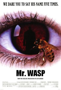 Don't mention Mr. Wasp...